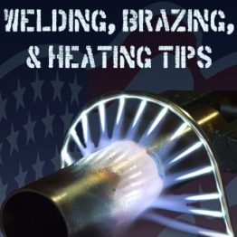 Welding / Brazing / Heating Tips