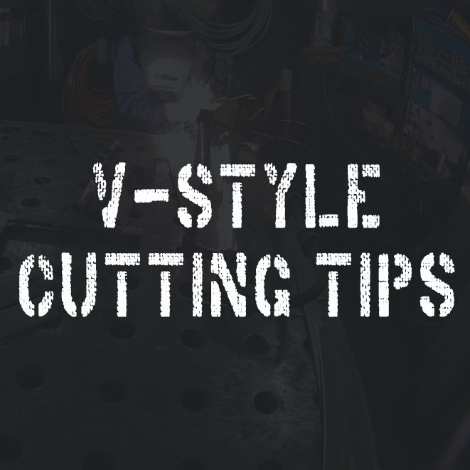 V-Style Cutting Tips