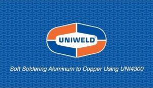 Soft Soldering Aluminum to Copper Using UNI4300