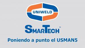 Poniendo a punto el SmarTech USMAN5